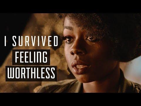 I Survived Feeling Worthless