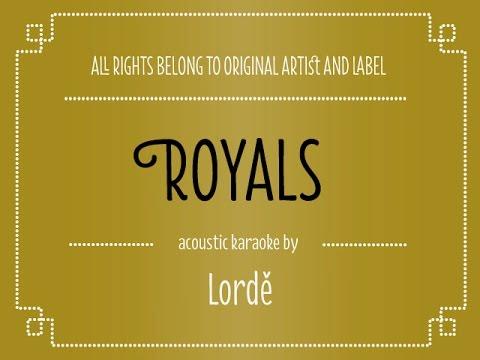 Lorde - Royals (Acoustic Karaoke Version)