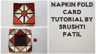 Napkin Fold Card Tutorial by Srushti patil