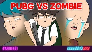 PUBG VS ZOMBIE ANIMATION SENGKLEKMAN