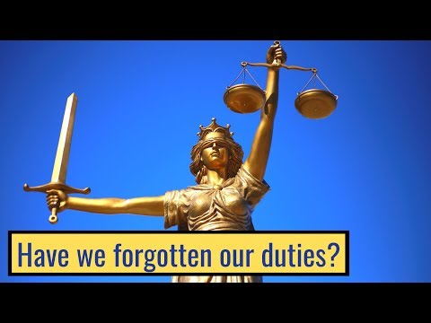 Have we forgotten our duties?