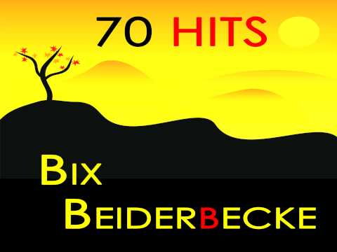 Bix Beiderbecke - From Monday On