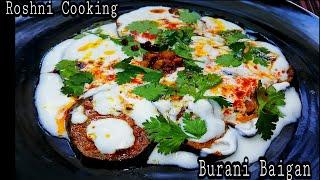 Burani Baigan Yogurt Burani Eggplant❤️Recipe by Roshni Cooking