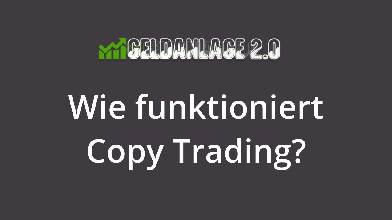 Wie Funktioniert Copy Trading
