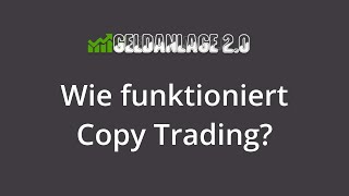 Wie funktioniert Copy Trading? Social Trading 101 - Folge 2