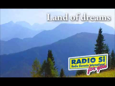 Land of Dreams - Adele Gray, an English in Slovenia