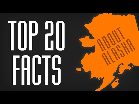 20 Things You Didn't Know about Alaska | Interesting Facts about Alaska