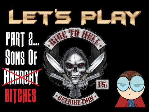 """Let's Play """"Ride To Hell: Retribution"""" (PC)...Part 2 -  Sons of Bitches"""