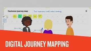 Customer Journey Mapping – The Why and What of Digital Journey Maps (2018)