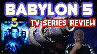 BABYLON 5 Franchise Review - MOST UNDERRATED SCI-FI SERIES EVER? ????
