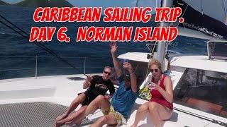 Caribbean Sailing Trip. Day 6.  Willy T Bar. Norman Island, B.V.I. Ep56