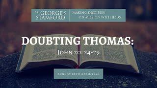 Easter Encounters: Jesus aฑd Thomas - Sermon