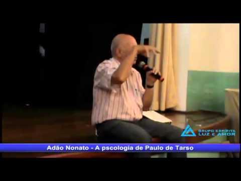 Adão Nonato, A Psicologia de Paulo de Tarso, parte  1