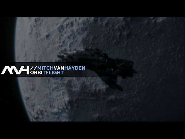  Mitch van Hayden - Orbit Flight  Star Citizen Video | Creative Commons Release