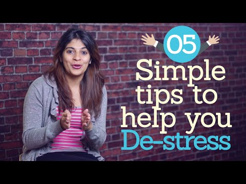05 simple tips to help you DE-STRESS. ( Stress management techniques & Personality Development)