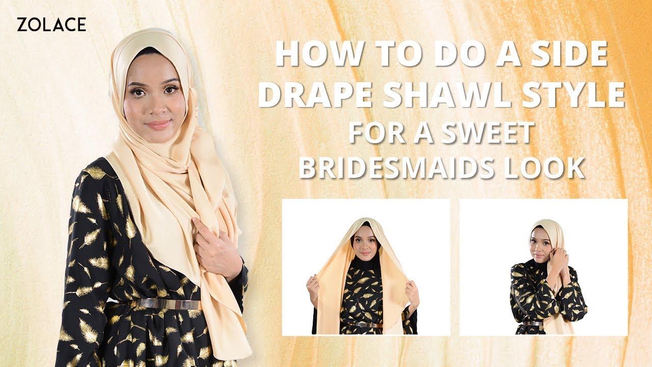 Hijab Shawl Tutorial 2017 How To Do A Side Drape Shawl Style For A