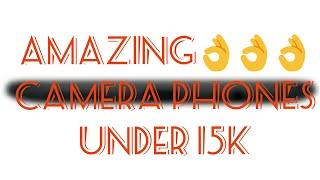 best camera mobiles    under 15000 in india    honor 6x    coolpad cool 1    motorola moto g5 plus