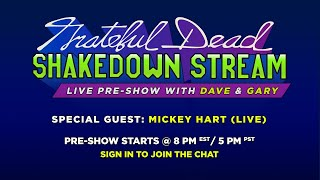Shakedown Stream Pre-Show with Dave & Gary feat. Mickey Hart (7/31/20)