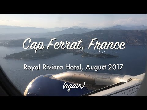 Royal Riviera, St. Jean-Cap Ferrat, August 2017 (Song won't allow it on mobile devices?! sorry!)