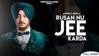 Rusan Nu Jee Karda | Inderjit Nikku | New Punjabi Songs 2019 | Finetouch Music