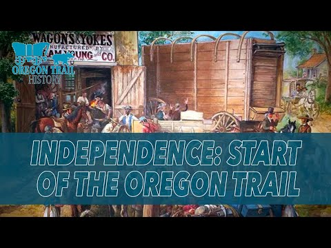 Independence Missouri: Start of the Oregon Trail