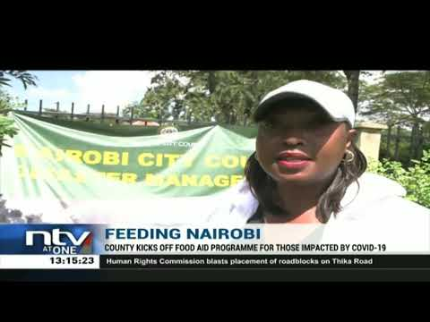Nairobi kicks off food aid programme for those impacted by Covid-19