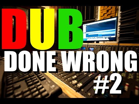 DUB DONE WRONG: TUTORIAL #2 SEQUENCING your TRACKS #dubdonewrong