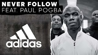 Never Follow feat. Paul Pogba -- adidas Football thumbnail