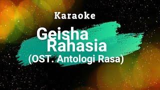 Geisha - Rahasia (OST. Antologi Rasa) Karaoke Tanpa Vokal