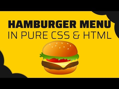 How To Build A CSS ONLY Animated Hamburger Menu | Tutorial 2019