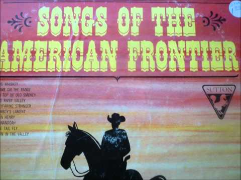 Shenandoah - Albert Brothers, Songs of the American Frontier
