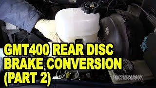 Gmt400 Rear Disc Brake Conversion (Part 2) #Etcgdadstruck