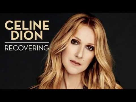 Celine Dion - Recovering (FULL SONG)...