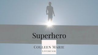 Colleen Marie - Superhero
