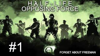 half-Life: Opposing Force - Прохождение игры на русском #1