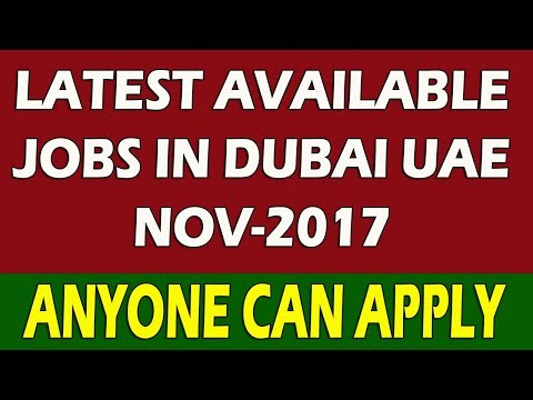 New Jobs In Dubai For Male Female Nov-2017