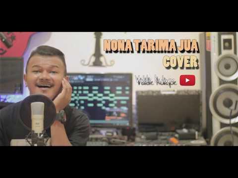 NONA TARIMA JUA _ (Joe Siahaya) COVER  By Valdie Kulape 2019