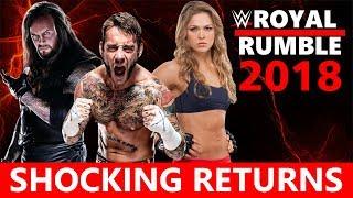 WWE Royal Rumble 2018 Shocking Returns
