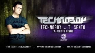 Gambar cover TECHNOBOY 'Ti Sento' Waverider Remix