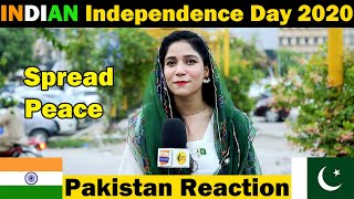 Pakistani Public Reaction on INDIAN Independence Day 2020 | 15 August Indian Independence Day