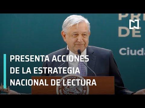 AMLO encabeza la Presentación de Acciones de la Estrategia Nacional Lectura