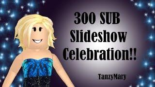 Roblox: Bloxburg   300 Subscriber Slideshow Celebration!