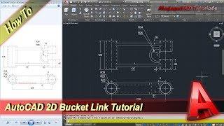 Autocad 2D Design Bucket Link Modeling Tutorial