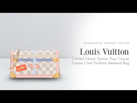 Banananina Product Review: Louis Vuitton Damier Azur Trompe L'oeil Trunk Weekend Pochette