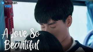 A Love So Beautiful - EP4  Romantic Secret Moment Eng Sub
