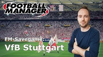 Let's Play Football Manager 2018: Savegame Contest #4 - VfB Stuttgart