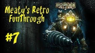 Bioshock 2: Paupers Drop Ep.7