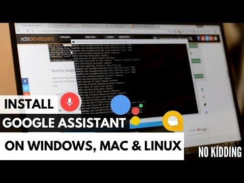 Install Google Assistant On Windows 10, 7, 8, Mac, Or Linux
