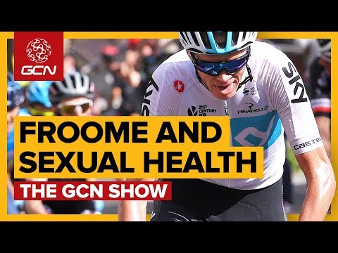 Chris Froome & Sexual Health | The GCN Show Ep. 286