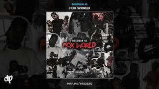 Bossman JD -  Intro [Fox World]